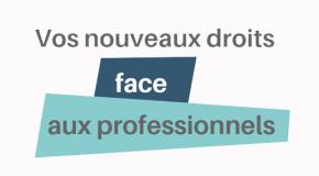 Le guide de l'UFC-Que choisir de L'Orne sur « Vos nouveaux droits face aux professionnels ».